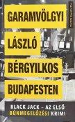 Garamvölgyi László - Bérgyilkos Budapesten