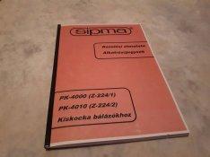 Sipma Z-224 (PK-4000) kezelési útmutató, katalógus