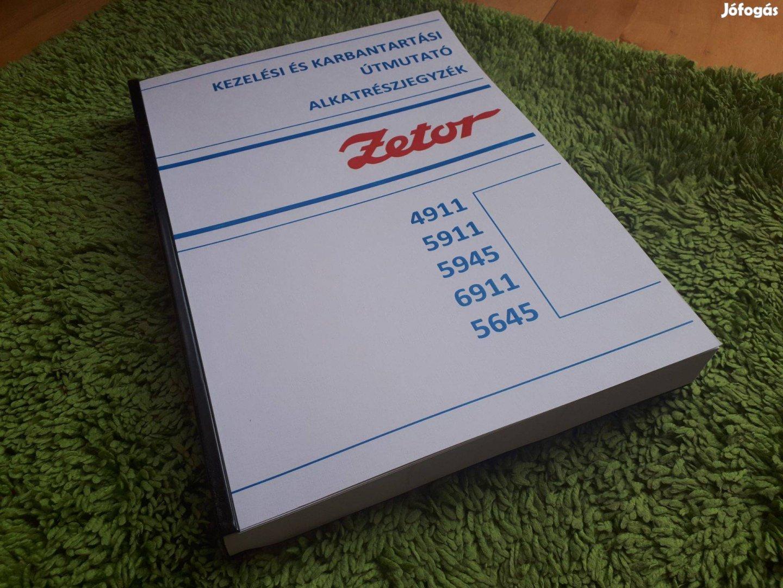 Zetor 4911, 5911, 5945, 6911, 6945 kezelési és alkatrészkatalógus
